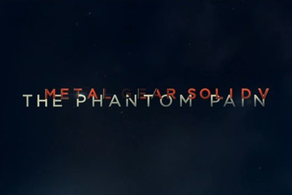 Konami Announces Metal Gear Solid V: The Phantom Pain