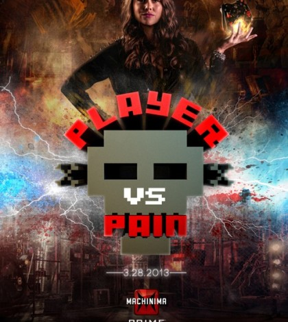 Player vs. Pain Launches Today on Machinima Prime