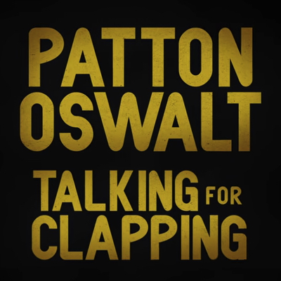 PattonOswalt_TalkingforClapping_Lead